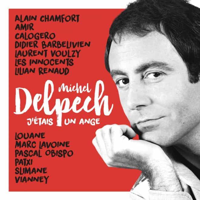 """""""J'étais un ange"""", album hommage à Michel Delpech"""